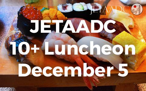 12/05: JETAADC 10+ Luncheon